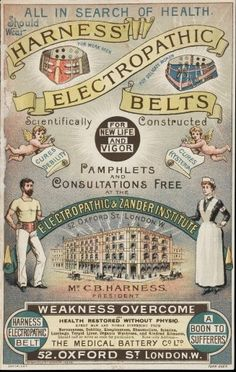 Electropathic Belts ~ help weak backs, cure debilities, hysteria, nervousness, sleeplessness, rheumatism, sciatica, lumbago, torpid liver and kindred ailments, ca. 1890