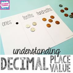 Help students understand decimal place value using money and place value mats.  $