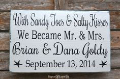 Beach Wedding Signs With Sandy Toes Salty Kisses We Became Mr Mrs – Signs Of Love