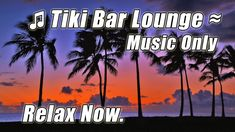 LUAU Music TIKI BAR Relaxing Caribbean Steel Drums Tropical Beach Playli...