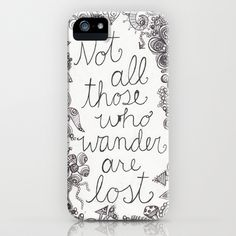 Those who wander iPhone Case by Studio 502 - $35.00