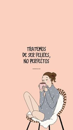 Inspirational Phrases, Motivational Phrases, Positive Phrases, Positive Vibes, Pretty Quotes, Love Quotes, Change Quotes, Cute Spanish Quotes, Postive Quotes