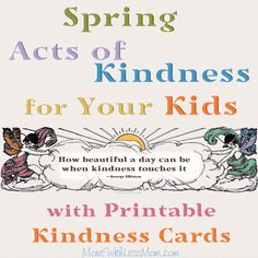 Get your kindness on with this pretty card from The More With Less Mom! 25 Spring Acts of Kindness for Your Kids with Printable and Kindness Cards Simple Living Blog, Freak Flag, Love Fairy, Natural Parenting, Circle Time, Teacher Favorite Things, Kids Corner, Pretty Cards, Thank You Notes
