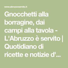 Gnocchetti alla borragine, dai campi alla tavola - L'Abruzzo è servito | Quotidiano di ricette e notizie d'Abruzzo