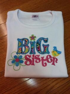 Big Sister, Little Sister, Middle sister, Also can make a boy version for the Big Brother, Little Brother, Middle Brother