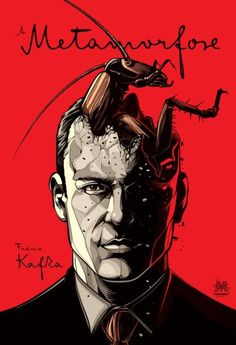 Kafka.  One morning, when Gregor Samsa woke from troubled dreams, he found himself transformed in his bed into a horrible vermin...