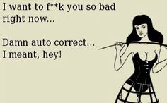 50 New Ideas For Funny Humor Dirty Ecards Kinky Quotes, Sex Quotes, Sucess Quotes, Care Quotes, Just For Laughs, Just For You, Damn Autocorrect, Flirty Memes, Funny Memes
