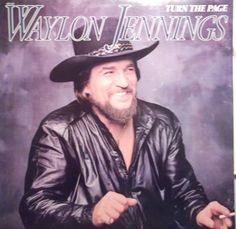 Waylon Jennings Turn the Page Vintage Record Album Vinyl LP Country Western Music Cover Songs Singer Songwriter Cowboy Outlaw