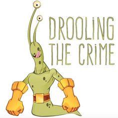 FlyDesign #illustration  Slugman, babeando el crimen!
