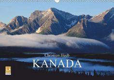 KANADA Christian Heeb - CALVENDO Kalender - #kanada #kalender