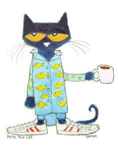 Pete the Cat | Cat's Pajamas  I love my morning coffee.