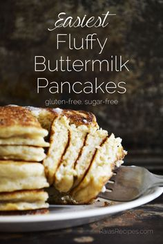Easiest Fluffy Buttermilk Pancakes   gluten-free, sugar-free