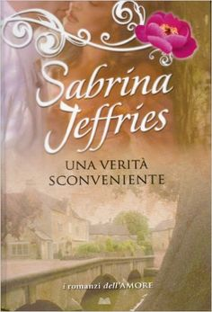 Amazon.it: Una verità sconveniente - Sabrina Jeffries - Libri