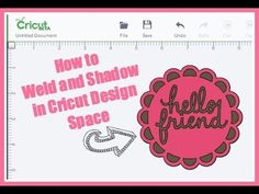 Cricut Design Space Explore How to Weld and Shadow - YouTube