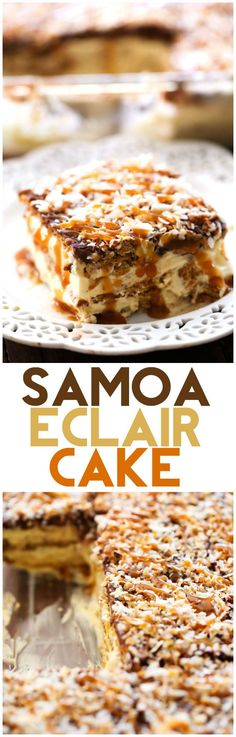 NO BAKE Samoa Eclair Cake... this dessert has layers of creamy, chocolate caramel graham cracker heaven! One of the BEST desserts I have ever had!