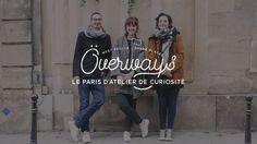 Överways • Le Paris d'ADC