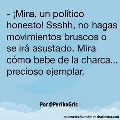 Un político honesto. #humor #risa #graciosas #chistosas #divertidas