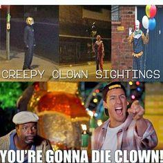 #HappyGilmore #Clown#Sightings #ClownSightings #CreepyClown #CreepyClownSightings #AdamSandler#Quotes #MovieQuotes #PeopleIn2016