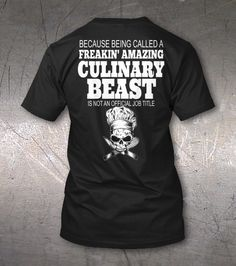 Show off your Chef skills with this awesome tee!