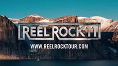 The +REEL ROCK Film Tour Trailer Is Live! - Watch Now & Enjoy…