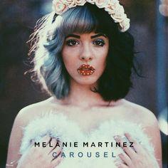 MelanieMartinez – Carousel
