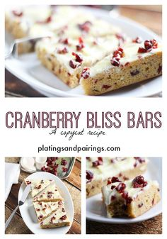 Cranberry Bliss Bars - A Starbucks Copycat recipe. LOVE these things! platingsandpairings.com