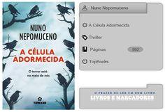 Livros e marcadores: A Célula Adormecida de Nuno Nepomuceno