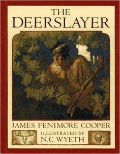 The Deerslayer - Fenimore Cooper