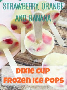 If you're looking for an easy summertime snack recipe idea, these  Strawberry Orange and Banana Dixie Cup Frozen Ice Pops are just what you're looking for!