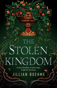 The Stolen Kingdom by Jillian Boehme
