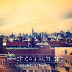 American Authors - Best Day Of My Life Chords: D G Bm.