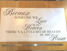 Because someone we love is in heaven   Family Wall Quotes   Sticker