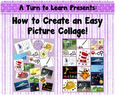 A Turn to Learn: How To Make an Easy Photo Collage (A Technology Tuesday Post!)