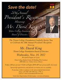 The Triton College community, including business, organization and community members, are invited to attend the 20th Annual President's Reception on Wednesday, Nov. 14 in the Student Center.
