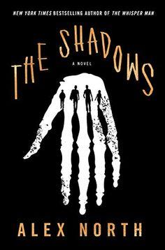 Amazon.com: The Shadows: A Novel eBook: North, Alex: Kindle Store