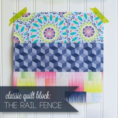 Are you ready for an easy quilt block? This month's tutorial in our Classic  Blocks: Fresh Fabrics series is the Rail Fence. It may be the easiest quilt  block ever, but put a bunch together and there are so many fun variations!