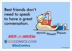 Red and Rover on #GoComics   #comics #funnies #ecards #bestfriends #dog