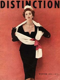 Distinction, Winter 1953 | Suzy Parker   the fifties oozed sophistication.