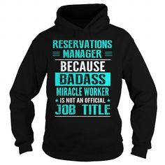 RESERVATIONS MANAGER T Shirts, Hoodies Sweatshirts. Check price ==► http://store.customtshirts.xyz/go.php?u=https://www.sunfrog.com/LifeStyle/RESERVATIONS-MANAGER-99697011-Black-Hoodie.html?41382