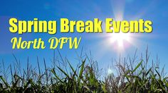 Spring Break Events - Family eGuide