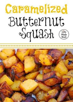 Caramelized Butternut Squash - Gluten Free, Paleo! My kids favorite way of eating butternut squash!