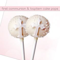 Cake Pops perfect for a Baptism, Christening, First Communion, or Confirmation