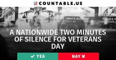 Should Americans Honor Veterans by Observing Two Minutes of Silence on Veterans Day? Vote! #Defense #History #Government #VeteransAffairs #politics #countable