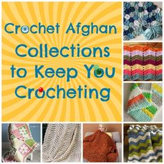 Crochet Afghan Collections to Keep You Crocheting