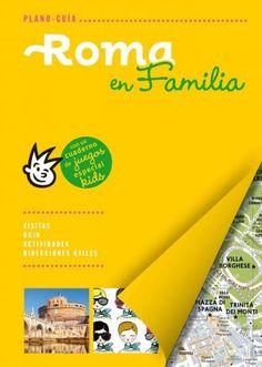 Plano guia Roma en familia / Rome in Family