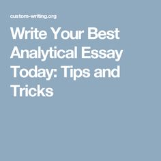 analytical essay outline writing tips for students and writers  write your best analytical essay today tips and tricks