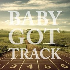Running: Baby Got Track Track Quotes, Running Quotes, Running Motivation, Running Humor, Fitness Motivation, Running Track, Running Tips, Just Run, Just Do It