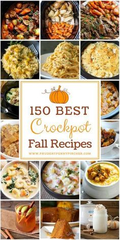 150 Best Crockpot Fall Recipes #Fall #Crockpot #SlowCooker #Recipes #FallRecipes #CrockpotRecipes #SlowCookerRecipes