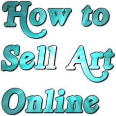 Learn to promote and sell art online. Free tips for artists on art promotion, websites, blogging, newsletters, ebay, painting inspiration, and more.