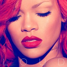 Rihanna - Loud = Best Tracks: S - California King Bed - Only Girl (In the World) *. Nicki Minaj) - Man Down - What's My Name? Drake) - Fading - Skin - Love The Way You Lie, Pt. Estilo Rihanna, Rihanna Music, Rihanna Lyrics, Rihanna Images, Rihanna Concert, Rihanna Makeup, Rihanna Fashion, Album Covers, Stickers